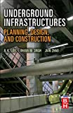 img - for Underground Infrastructures: Planning, Design, and Construction book / textbook / text book