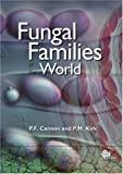 ISBN: 0851998275 - Fungal Families of the World