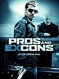 Pros & Ex-Cons