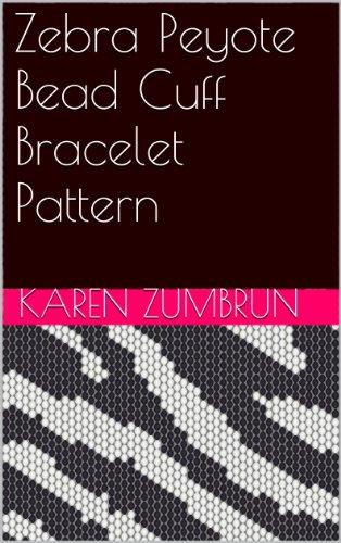 (Zebra Peyote Bead Cuff Bracelet Pattern)