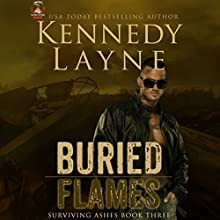 Buried Flames Audiobook by Kennedy Layne Narrated by Rock Engle