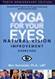 Yoga for Your Eyes - Natural Vision Improvement Exercises