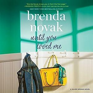 Download audiobook Until You Loved Me: Silver Springs, Book 3