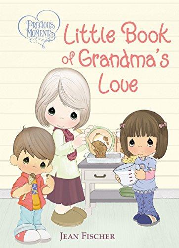 Precious Moments Little Book of Grandma's Love ()
