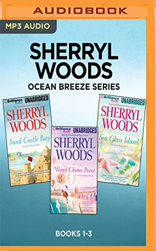 Sherryl Woods Ocean Breeze Series: Books 1-3: Sand Castle Bay, Wind Chime Point, Sea Glass - Wind Point
