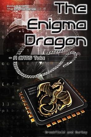 The Enigma Dragon - A CATS Tale