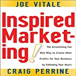 Inspired Marketing  | Craig Perrine,Joe Vitale
