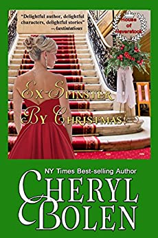 Ex-Spinster by Christmas (House of Haverstock Book 4) by [Bolen, Cheryl]