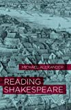 Reading Shakespeare, Alexander, Michael, 023023013X