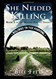 She Needed Killing, Bill Fitts, 0988389363