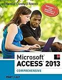 Microsoft® Access 2013 - Comprehensive 1st Edition