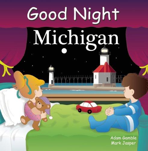 Good Night Michigan (Good Night Our - Lighthouse City Michigan Place