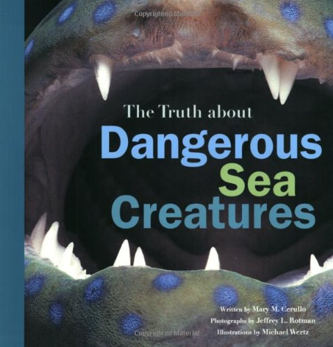 (The Truth About Dangerous Sea Creatures )