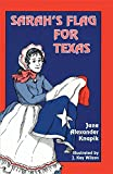 img - for Sarah's Flag for Texas book / textbook / text book