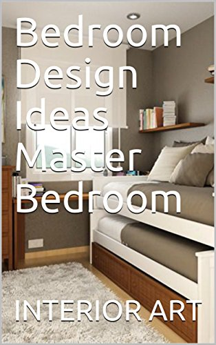 Bedroom Design Ideas Master Bedroom