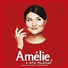 Amelie: A New Musical (Original Broadway Cast Recording)