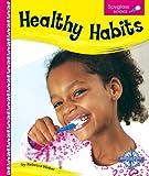 Healthy Habits, Rebecca Weber, 0756506271
