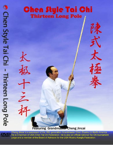 Chen Style Tai Chi Thirteen Long Pole DVD,each form was break down into section,feature Grandmaster Cheng Jincai,Cheng Jincai is a successor of the 18th generation Grand master Chen Zhaokui in North America.