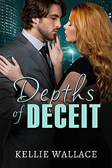 Depths of Deceit by [Wallace, Kellie]