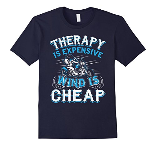 Men's Therapy Is Expensive Wind Is Cheap Biker Motorcycle T-Shirt XL Navy