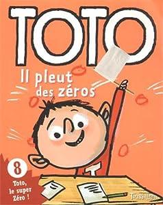 """Afficher """"Toto, le super zéro ! n° 8 Il pleut des zéros"""""""