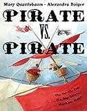 Pirate vs. Pirate: The Terrific Tale of a Big, Blustery Maritime Match