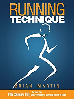 Running Technique by [Martin, Brian]