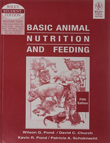 Basic Animal Nutrition and Feeding by Wilson G. Pond (January 1, 2004) Paperback 5th