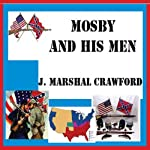 Mosby and His Men | Marshall Crawford