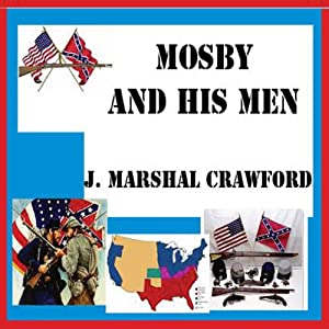 Mosby and His Men Audiobook