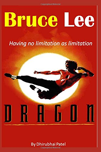 Bruce Lee: Having no limitation as limitation