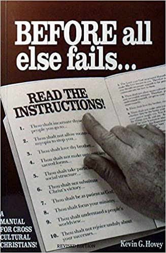 Before All Else Fails ...Read The Instructions!A Manual for Cross Cultural Christians!