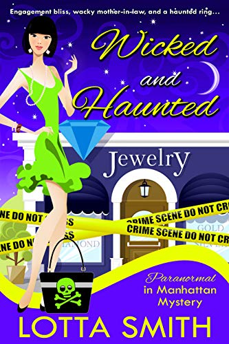 - Wicked and Haunted (Paranormal in Manhattan Mystery: A Cozy Mystery Book 6)