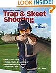 The Gun Digest Book of Trap & Skeet S...