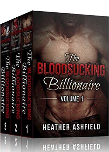 (The Bloodsucking Billionaire - Series #1 Box Set: (Paranormal Vampire Billionaire Erotic Romance) )