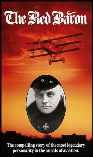 The Red Baron: Manfred Von Richthofen (The Compelling Story of the Most Legendary Personality in the Annals of Aviation) VHS VIDEO