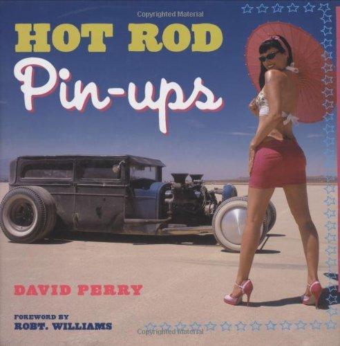 Hot Rod Pin-ups by David Perry (2005-03-28) por David Perry