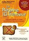 Le Régime IG minceur : Comment perdre du poids en maîtrisant son sucre sanguin par LaNutrition.fr