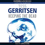 Keeping the Dead | Tess Gerritsen