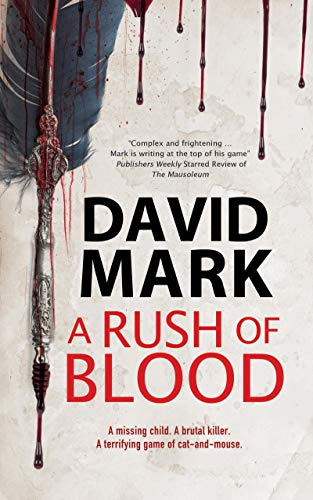 A Rush of Blood by [Mark, David]