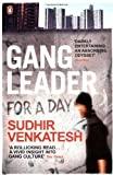 img - for Gang Leader for a Day by Venkatesh, Sudhir (2009) book / textbook / text book