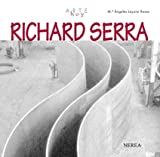Richard Serra, Ma Angeles Layuno Rosas, 8489569622