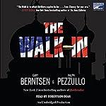 The Walk-In | Ralph Pezzullo,Gary Berntsen