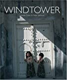 Windtower, Anne Coles and Peter Jackson, 1905299249