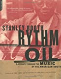 Rythm Oil, Stanley Booth, 0306809796