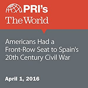 Americans Had a Front-Row Seat to Spain's 20th Century Civil War
