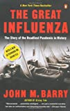 The Great Influenza by John M. Barry front cover