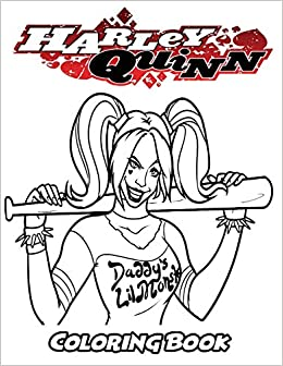 Amazon Com Harley Quinn Coloring Book Coloring Book For Kids And