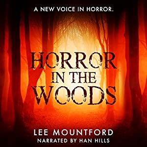 Horror in the Woods Audiobook
