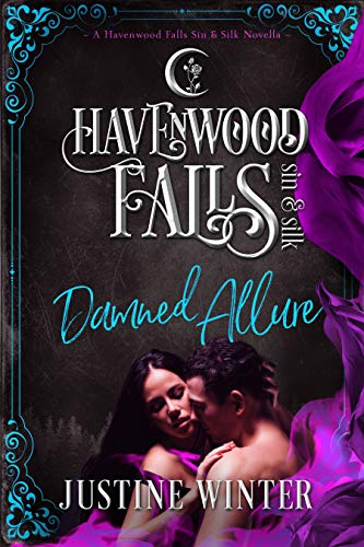 Damned Allure: (A Havenwood Falls Sin & Silk Novella) by [Winter, Justine, Havenwood Falls Collective]